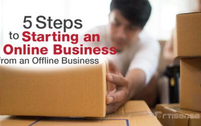 5 Steps to Starting an Online Business from an Offline Business
