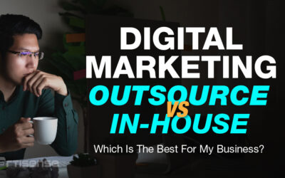 Digital marketing – Outsource VS In-house   Which is the best for my business?
