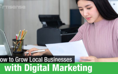 How to Grow Local Businesses with Digital Marketing?