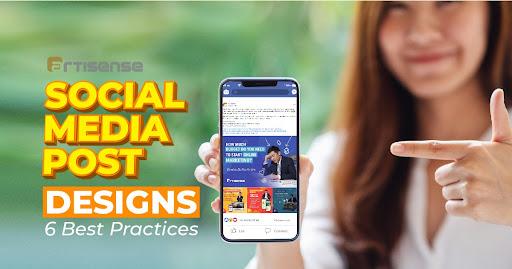 Social Media Post Designs – 6 Best Practices